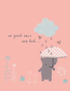 some good and some not so good days........