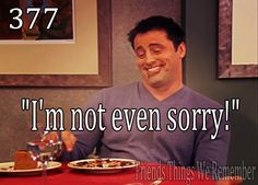 Friends Things We Remember when Joey eats that girls chocolate cake Friends Tv Quotes, Friends Moments, Friends Series, Friends Tv Show, Friends Forever, Friends Episodes, Funny Moments, Movie Quotes, Best Tv Shows