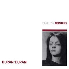 "Duran Duran – Careless Memories, 12"" #DuranDuran #MalcolmGarrett"