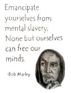 Bob Marley Quote by Hannah Huyck