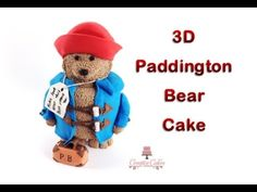 3D Paddington Bear Cake - (How to make)