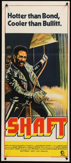 SHAFT (They say this cat Shaft is a bad mother--(Shut your mouth) But I'm talkin' about Shaft (Then we can dig it.))