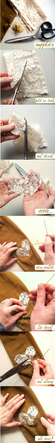 How to make lace heart patches. Easy trick for covering up slightly damaged fabric. Fabric Crafts, Sewing Crafts, Sewing Projects, Diy Projects, Fabric Glue, Diy Patches, Elbow Patches, Diy Love, Fun Diy
