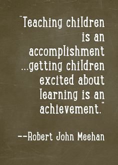 Teaching children is an accomplishment Teaching Quotes, Teaching Tools, Education Quotes, Teaching Kids, Teaching Reading, Appreciation Quotes, Teacher Appreciation, Teaching Profession, Classroom Quotes