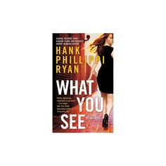 What You See (Reissue) (Paperback) (Hank Phillippi Ryan)
