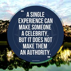 A single experience can make someone a celebrity, but it does not make them an authority. #authority #celebrity #honor #experience #quote #lorenweisman #brandmessagingquote #brandmessagingstrategis Equality, Celebrity, Author, Messages, Quotes, Social Equality, Quotations, Celebs, Writers