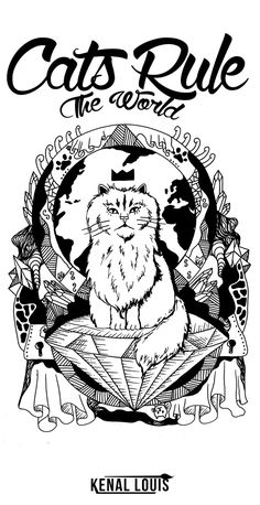 Cats Rule The World - Cool Cat Shirts Illustration | The following artworks and designs were created to be the most creative and cool cat shirts you can give someone you know love cats as a gift. A collection of unique cat t-shirts and cat artworks as gift ideas for cat lovers. Shop and collect these beautiful unique cat tees today!  Visit Kenallouis.com Today for the coolest cat T-shirts EVER! (Cat Art Prints ) #catshirts #cattshirts #cooltshirts #cooltshirts #catartprints