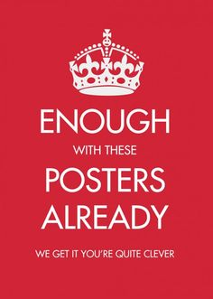Google Image Result for http://vintageposterblog.com/wp-content/uploads/2011/07/enough-with-these-posters.jpg