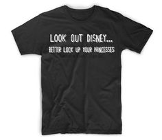 Look Out Disney...Better Lock Up Your Princesses - Prince Charming Has Arrived!  Disney T-Shirt for Boys/Men