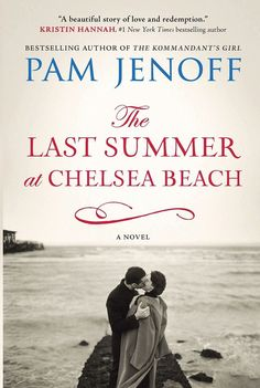 The Last Summer at Chelsea Beach by Pam Jenoff is the perfect read to send off your summer.