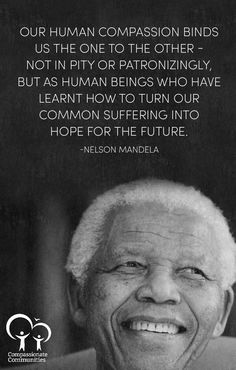 Wise words from Nelson Mandela
