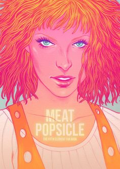 The Meat Popsicle Fan Art Book is a 156 page compilation of both illustrations and comics from 80 artists in tribute to the movie: The Fifth Element. Thisis a DIGITAL PDF VERSION!   To name just a few of our talented artists: Molly Mendoza, Ricardo Bessa, Kelly Bastow, Kali Ciesemier, Richie Pope...