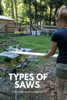 When setting up a workshop, it's helpful to know the different types of saws and what they do to help decide which to buy first.