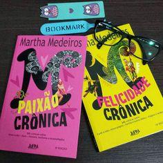 Paixão Crônica - Felicidade Crônica - Martha Medeiros