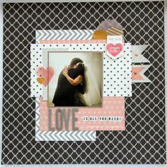 #papercraft #scrapbook #layout. Love Is All You Need