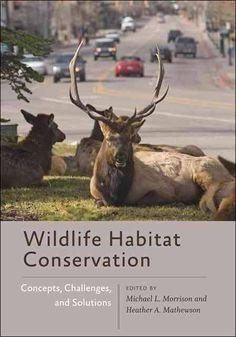 Wildlife Habitat Conservation. c. 2015. --Call # 333.7 W67m