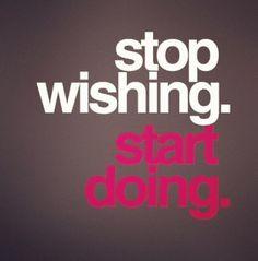 Start doing. #FITspiration