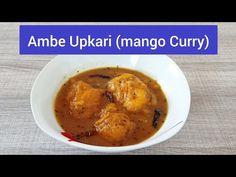Ripe Mango Curry / Ambe Upkari / Recipe / Konkani Style - YouTube Mango Curry, Pickles, Make It Yourself, Chicken, Youtube, Coastal, Recipes, Food, Style