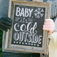 Baby It's Cold Outside - (Print)
