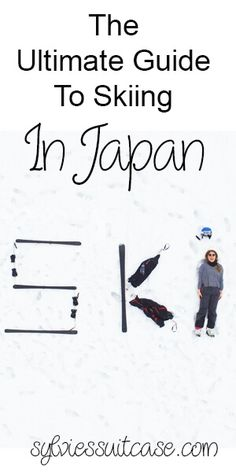 Heading to Japan or know someone who is? Here's the ultimate guide to skiing in Japan and my favourite resort!