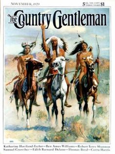 the country gentleman tin sign november 1929 | Country Gentleman - Nov 1 1929 Indians on Horseback (Paul Strayer)