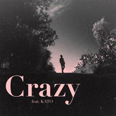 Crazy (feat. KATO) by dae zhen. on SoundCloud
