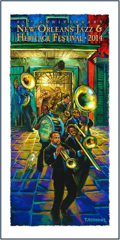 2014 Jazz Fest Print Preservation Hall and The Preservation Hall Band by Terrance Osborne. Charles Jacob Design NOLA