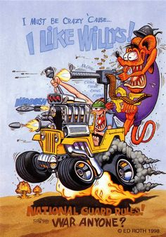 ☮ Art by Ed Roth ~ Rat Fink! ~ ☮レ o √乇 ❥ L❃ve ☮~ღ~*~*✿⊱☮ --- I Like Willys