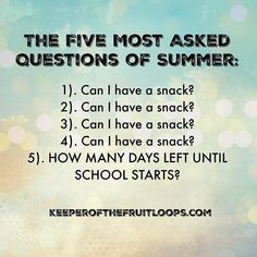 Truthfully number 5 is actually number 1.  (go follow @fruitloopkeeper for more!) How Many Days Left, Days Left Until, Most Asked Questions, This Or That Questions, Parent Humor, Number 5, I Can, Parenting, Instagram