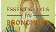 Essential Oils For Bronchitis Essential Oils For Babies, Best Essential Oils, Young Living Essential Oils, Varicose Vein Remedy, Varicose Veins, Essential Oil For Bronchitis, Acne Reasons, Elixir Floral, How To Cure Pimples