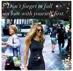 Always love thyself first.......💘
