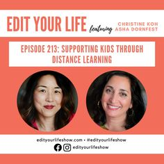 Edit Your Life podcast: Tactics and support for distance learning Minimalist Parenting, Leadership Conference, Happy Mom, Citizenship, Your Life, Have Time, Parenting Hacks, Grief, Self Care