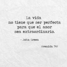 La vida no tiene que ser perfecta para que el amor sea extraordinario
