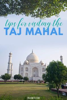 Heading to the Taj Mahal in Agra? Here are 10 tips to help you make the most of your visit to this beautiful site. #incredibleindia #tajmahal #agra