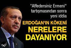 Erdoğan'ın kökeni nerelere dayanıyor