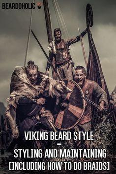 Viking Beard Style – Styling and Maintaining [Including How To Do Braids] From Beardoholic.com