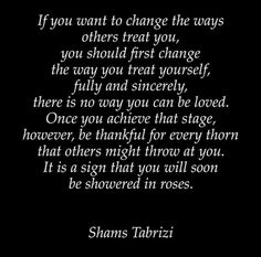 😍 Have a great weekend. 😘 Allaah bless you. Sufi Quotes, True Quotes, Islamic Inspirational Quotes, Islamic Quotes, Deep Words, True Words, Motivational Quotes For Success, Positive Quotes, Shams Tabrizi Quotes