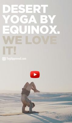 Ahhhhh I looove this. ❤️❤️❤️ The Desert Yogi - Equinox's New Video With Dylan Werner (Video)