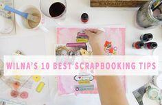 10 Best tips on how to Scrapbook