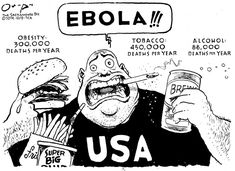 "I remember when the Ebola outbreak happened, it was the ONLY thing everyone was talking about. While many people fell victim to the disease, there are thousands of deaths happening before our eyes from issues we fail to acknowledge. I like how this article refers to political cartoons as ""pictures with a point."" The point in this cartoon is pretty evident. http://www.loc.gov/teachers/classroommaterials/presentationsandactivities/activities/political-cartoon/about.html"