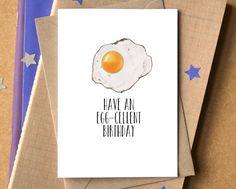 Have An Egg-Cellent Birthday Card  funny birthday card