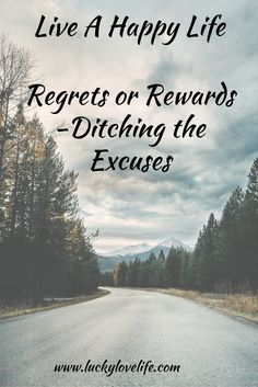 Ditch the Excuses. Power through and grow through what you go through. No regrets just rewards.