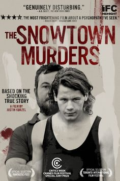 """""""The Snowtown Murders""""-if you want to feel sick and depressed all week after watching"""