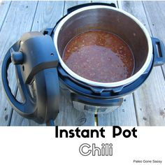 Instant Pot Chili Paleo (Apparently delish in spite of this pic ;-))