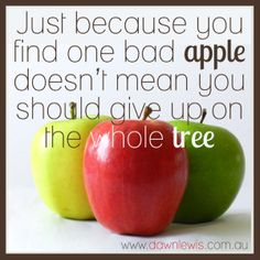 How I feel about dating - lol! Just coz of one bad apple. Apple Quotes, Fruit Quotes, Food Quotes, Good Health Quotes, Daily Quotes, Best Quotes, Life Quotes, Wisdom Quotes, Girls Are Like Apples