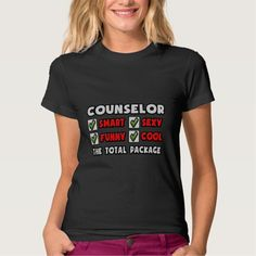 Counselor  The Total Package T Shirt, Hoodie Sweatshirt