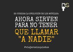 #viajerosinquietos ¡¡quién lo iba a decir!