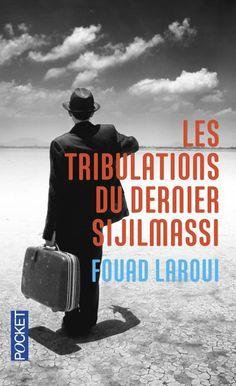 Espace Culture 843 LAR TRI // Dans son style inimitable, Fouad Laroui nous entraîne à la suite de son héros dans une aventure échevelée et picaresque ou se dessine en arrière-plan une des grandes interrogations de notre temps : qui saura détruire le mur que des forces obscures sont en train d'ériger entre l'Orient et l'Occident ?