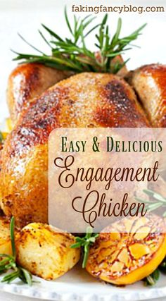 """Why do they call this insanely delicious yet super easy roast chicken recipe """"Engagement Chicken""""? Make it for dinner this week for your honey and find out:)"""