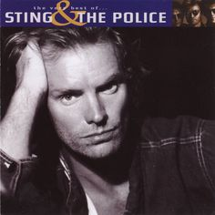 <b>STING</b> - The Very Best Of... <b>Sting</b>&The Police (collection) - 2002